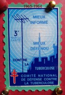 - COMITE NATIONAL DE DEFENSE CONTRE LA TUBERCULOSE -  MIEUX INFORME MIEUX DEFENDU CONTRE LA TUBERCULOSE - - Erinnofilia