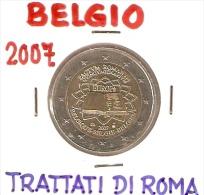 *BELGIO - 2 Euro Commemorativo 2007: TRATTATI DI ROMA