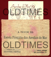 PORTUGAL - AZENHAS DO MAR - FESTAS DE S. LOURENCO E LANCAMENTO DA 1ª PEDRA DA ESCOLA PRIMARIA - 1927 PRINT AND COVE - Announcements