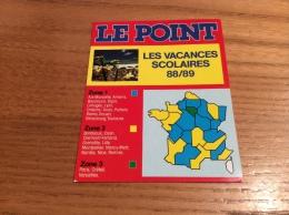 """Calendrier 1988 1989 """"LES VACANCES SCOLAIRES - LE POINT (journal)"""" (8x10cm) - Kalenders"""