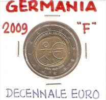 *GERMANIA - 2 Euro Commemorativo 2009 - DECENNALE DELL'EURO (F) - Germania