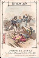 CHROMO CHOCOLAT LOUIT GUERRE DE CHINE PRISE DES FORTS DE TAKOU PAR LES ALLIES JUIN 1900 - Louit