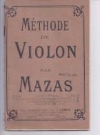 Méthode Du Violon Par MAZAS - Music & Instruments