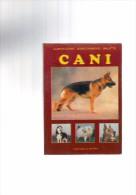 CANI MANUALE PRATICO DI EDUCAZIONE E ADDESTRAMENTO PANELLA EDITORE - Animali Da Compagnia