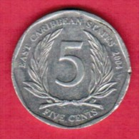 EAST CARIBBEAN STATES   5 CENTS 2004 - East Caribbean States