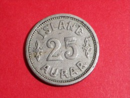 Islande 25 AURAR 1923 -HCN GJ          KM#.2.1      CHRISTIAN X De DANEMARK - Iceland