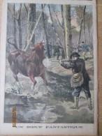 Gravure    1899 Nancy  Un Boeuf Se Sauve De L Abbatoir  Chasse  En  Foret De   Haye - Vieux Papiers