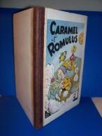 SIRIUS. CARAMEL Et ROMULUS. Edition Originale. 1946. Editions Dupuis. Marcinelle. Très Bel état . Pièce De Collection ! - Colecciones Completas