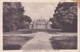 CPA - 76 - OCQUEVILLE - Château De Catteville - France
