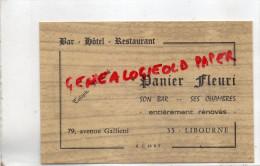 "33 - LIBOURNE - BAR HOTEL RESTAURANT "" PANIER FLEURI "" 79 AVENUE GARIBALDI - Libourne"