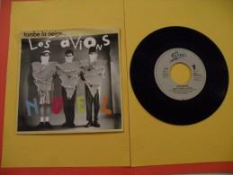 Les Avions, Noël ( Tombe La Neige ) - 1987 - Voir  Photos, Disque - 2 € Le Vinyle 45 T - Disco, Pop
