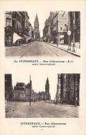 NORD  59  DUNKERQUE  RUE CLEMENCEAU (AVANT ET APRES LA GUERRE) GUERRE 1939 45  DEUX VUES - Dunkerque