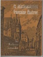 La Documentation Française Illustrée -oct-nov 1969 N° 250-251 -Les Archives Nationales - Autres