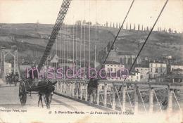 47- PORT SAINTE MARIE  -  Pont Suspendu Et Eglise   -Attelage âne - Charrette - 1909  - 2 Scans - Francia
