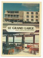 CP HOTEL RESTAURANT BAR LE GRAND LARGE, PALAVAS LES FLOTS, HEARULT 34 - Palavas Les Flots