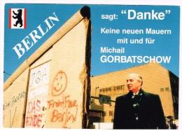 O1190 Berlin - Danke - Keine Neuen Mauern Mit Und Fur Michail Gorbatschow / Non Viaggiata - Mitte