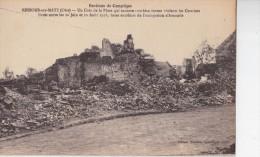 CPA - RESSONS SUR MATZ (60) - Un Coin De La Place Après Les Combats De 1918 - Ressons Sur Matz
