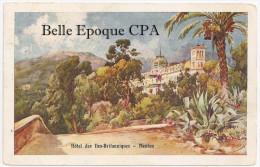 06 - MENTON - Hôtel Des Iles-Britanniques ++++++ Robaudy, Cannes +++ Vers Paris, 1913 +++ RARE - Menton