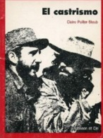 El Castrismo Par Claire  Pailler-Staub (Masson-1970) - Livres, BD, Revues
