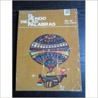 El Mundo De Las Palabras (3° & 4° Curso) Osuna & Pascual . 1966 - Scolaires