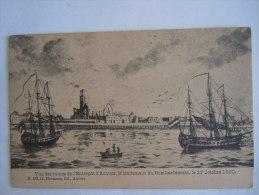Vue Des Ruines De L'Entrepot D'Anvers, Le Lendemain Du Bombardement Le 27 Octobre 1830 N. 113 G. Hermans Ed. Anvers - Antwerpen