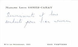 Ancienne Carte De Visite De Mme Louis Gomez-Cahay, Rue De Stembert Verviers (vers 1965) - Cartes De Visite