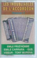 """K7 Audio - E. CARRARA / T. MURENA / E. PRUD'HOMME  """" LES INOUBLIABLES DE L'ACCORDEON Vol. 1  """" 18 TITRES  ( ACCORDEON ) - Cassettes Audio"""
