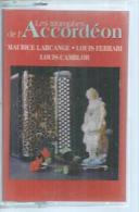 "K7 Audio - M. LARCANGE / L. FERRARI / L. CAMBLOR  "" LES TRIOMPHES DE L'ACCORDEON "" 16 TITRES  ( ACCORDEON ) - Audio Tapes"