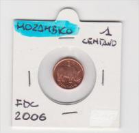MOZAMBICO   1 CENTAVO   ANNO 2006 FDC - Mozambico