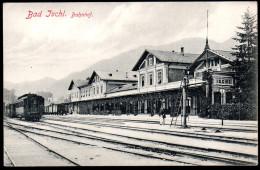 1251 - Ohne Porto - Alte Ansichtskarte - Bad Ischl Bahnhof Eisenbahn - N. Gel - TOP - Gmunden
