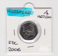 MOZAMBICO   1 METICAIS   ANNO 2006 FDC - Mozambico