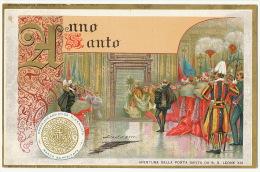 Roma 1900 Art Nouveau Anno Santo   Edit Becchini Apertura Della Porta Santa Da S.S. Leone XIII Pape Leon XIII - Vatican