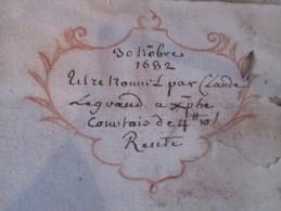 Parchemin Ancien  Datant De 1682  Je N´ Ai Réussi à Déchiffrer Mais Voir Scans Et Description - Vieux Papiers