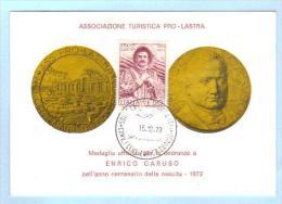 1973 - Onoranze Ad Enrico Caruso - Lastra A Signa - Numerata - 6. 1946-.. Republic