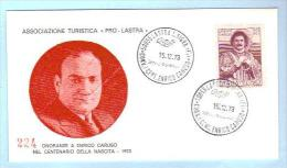 1973 - Onoranze Ad Enrico Caruso - Lastra A Signa - Numerata - FDC