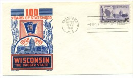1948 USA Wisconsin 100 Years Of Statehood 3c First Day Cover - First Day Covers (FDCs)