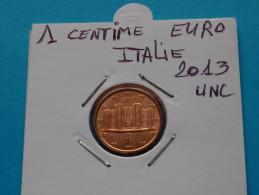 1  CENTIME  EURO  ITALIE  2013 Unc - Italia