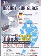 Programme Championnat Du Monde De Hockey à Amiens 24 Au 30 Avril 2006 - Hockey - NHL