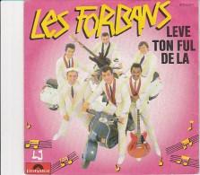 DISQUE VINYL -POLYDOR 1982 - LES FORBANS -  LEVE TON FUL DE LA - DIS LE MIDI  -1982 - Rock