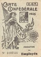 CARTE CONFEDERALE  1945 C.G.T.     F.S.I.  FEDERATION DES EMPLOYES - Mapas