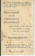 Denise Jadot Communion Solennelle Villers La Loue 1943 - Meix-devant-Virton