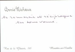 Ancienne Carte De Visite D´Annie Michaux, Rue De La Glacerie, Moustier Sur Sambre (vers 1965/1970) - Cartes De Visite