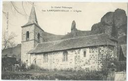 15 - LAROQUEVIEILLE - L'Eglise (impeccable) - Frankrijk