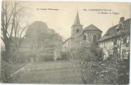 15 - LAROQUEVIEILLE - Le Rocher Et L'Eglise - TBE - Frankrijk