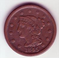 - USA - Etats Unis - One Cent. Braided Hair 1845. - Federal Issues