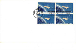 USA 1962 Project Mercury 4c Block Of 4 Unaddressed FDC Pmk: Cape Canaveral CAL Feb 20 1962 - First Day Covers (FDCs)