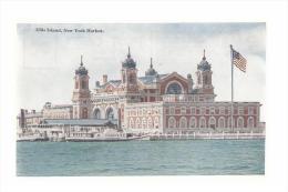 CPA E.U- NEW YORK - ELLIS ISLAND NEW YORK HARBOR - Ellis Island