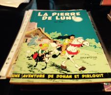 Johan Et Pirlouit La Pierre De Lune Réed Brochée 1962 - Johan Et Pirlouit