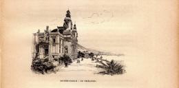 1896 - Gravure Sur Bois - Monaco - Monte-Carlo - Le Théatre - FRANCO DE PORT - Ohne Zuordnung
