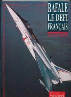 RAFALE LE DEFI FRANCAIS - Libri